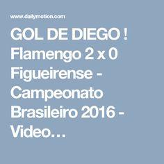 GOL DE DIEGO ! Flamengo 2 x 0 Figueirense - Campeonato Brasileiro 2016 - Video…