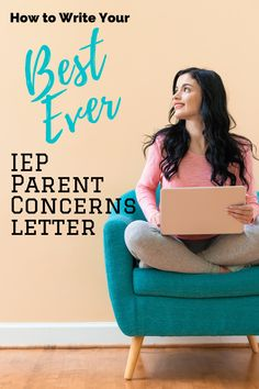 How To Write a Parent Concerns Letter for your IEP that Gets Noticed | Templates #DontIEPalone