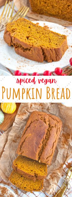 This easy vegan pumpkin bread recipe is perfectly spiced and moist! The best Starbucks copycat that is completely egg and dairy free. #veganpumpkinbread #veganpumpkin #veganpumpkinloaf #vegandesserts #veganfalldesserts Vegan Pumpkin Bread, Pumpkin Spice Cake, Baked Pumpkin, Pumpkin Recipes, Fall Recipes, Breakfast Bread Recipes, Vegan Dessert Recipes, Sweet Loaf Recipe, Easy Vegan Bread Recipe