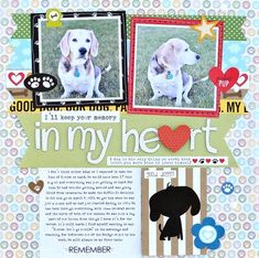 Bella Blvd Rover collection. In My Heart layout by creative team member Jennifer Chapin.
