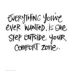 #Inspiration   comfort zone