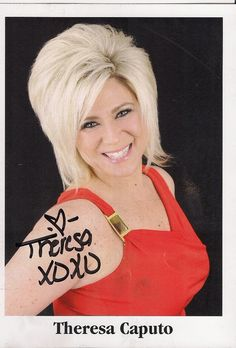 If there were one thing I could wish for, I do believe it would be to have a reading and meet this wonderful woman one day....she's amazing! Theresa Caputo by TTM