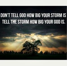 Storm is big... Crushed my heart, God loves me and guides me... To get a glimpse of true love and then see it slip away... That's requires some faith/hope
