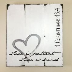 Love is Patient Wood Sign - 1 Corinthians 13:4 by Simplestatbest