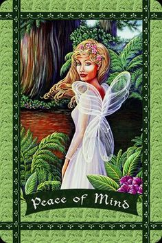 Peace Of Mind, from the Healing With The Fairies, by Doreen Virtue, Ph.D