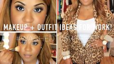 Makeup + Outfits for WORK! #WashedToImpress