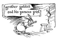 Brother Rabbit and his Famous Foot - Nights With Uncle Remus by Joel Chandler Harris, 1917
