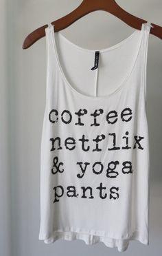 Coffee Netflix Yoga Pants Tank Top (White)