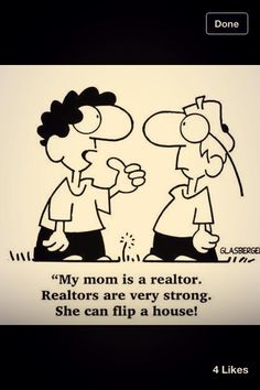 Realtor's kids are awesome, aren't they? #realtorhumor #austinrealestate Real Estate Tips, Real Estate Quotes, Real Estate Humor, Real Estate Business, Selling Real Estate, Real Estate Investing, Real Estate Pictures, Real Estate Marketing, Columbus Ga