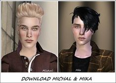 fannymee requested these sims : Michal and Mika DOWNLOAD MICHAL (SFS) DOWNLOAD MIKA (SFS) Thank you and enjoy!