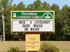 Jesus walked on water - Church sign