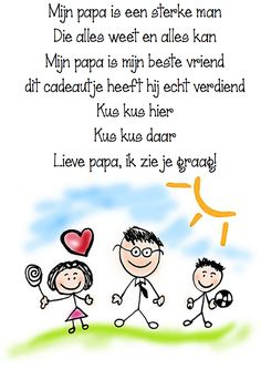 Vaderdag: versje School Teacher, Pre School, Dutch Words, Daddy Day, Love You Dad, Cartoon People, Infant Activities, Ms Gs, Creative Kids