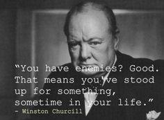 - Winston Churchill