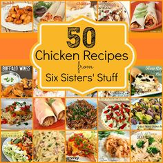 50 Chicken Recipes from SixSistersStuff.com