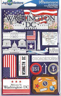 Reminisce 3-D LAYERED Stickers-WASHINGTON D.C. scrapbooking CAPITOL