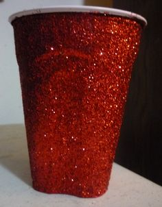 REDNECK PRINCESS. glittery Red Solo Cup! Buy the spray glitter paint, just put painters tape around the edge so no one eats glitter!