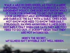 #OneBigSecret #NotInvisibleWellHidden  #CCFA  Here's one big secret secret…that our illness isn't invisible just well hidden.