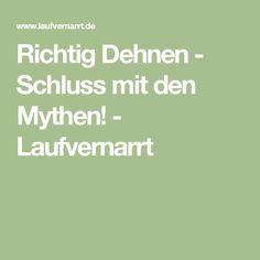 Richtig Dehnen - Schluss mit den Mythen! - Laufvernarrt