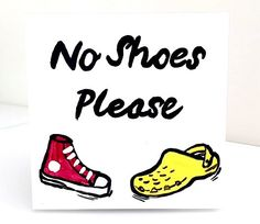 Whimsical No Shoes Please Door Sign Schnazzy Tiles Very First Design A Playful Way Politely Asking House Guests