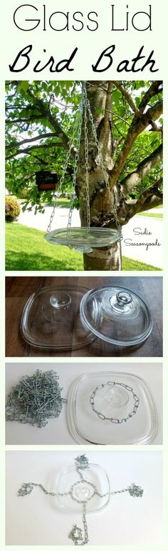 Creating a DIY hanging bird bath with a repurposed casserole dish glass lid from the thrift store by Sadie Seasongoods / www.sadieseasongoods.com