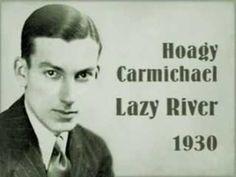 Lazy River written by Hoagy Carmichael Good Music, My Music, Hoagy Carmichael, The Uncanny, Vintage Sheet Music, Song One, Pop Songs, Jazz Blues, Jazz Age