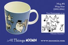 Moomin mug #2 by Arabia Produced: 1990-1996 Illustrated by Tove Slotte and manufactured by Arabia. The original comic strip can be found in the book Moominpappa at sea.