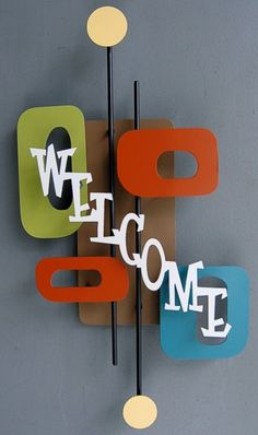 Atomic welcome wall sculpture