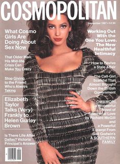 Cover with Christy Turlington September 1987 of US based magazine Cosmopolitan USA from Hearst Corporation including details. Fashion Magazine Cover, Fashion Cover, 80s Fashion, Magazine Covers, Christy Turlington, Dolce & Gabbana, Elizabeth Taylor, Minnesota, Francesco Scavullo