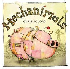 Mechanimals by Chris Tougas http://www.amazon.com/dp/145980273X/ref=cm_sw_r_pi_dp_eorBvb1QJQ23Z