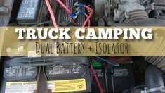 Getting a dual battery setup & isolator in your vehicle is one of the best additions you can make to your truck camping setup. Camping Guide, Camping Essentials, Camping Hacks, Truck Canopy Camping, Dual Battery Setup, Van Life, Vehicles, Car, Toyota Trucks