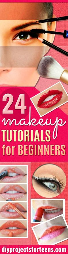 Best Makeup Tutorials for Teens - Easy Makeup Ideas for Beginners - Step by Step Tutorials for Foundation, Eye Shadow, Lipstick, Cheeks, Contour, Eyebrows and Eyes - Awesome Makeup Hacks and Tips for Simple DIY Beauty - Day and Evening Looks http://diyprojectsforteens.com/makeup-tutorials-teens: