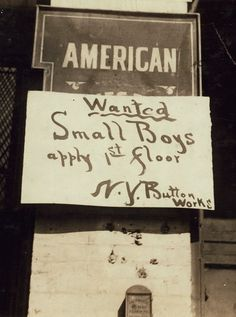 """""""Boy Wanted"""" Sign. West 19[th] Street. Location: New York, New York (State) 1916"""