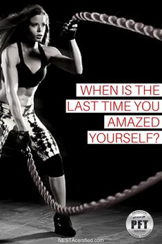 """When was the last time you amazed yourself?"" motivational fitness quote, workout motivation, battle ropes for women, women who workout, battle rope workout"