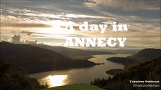 A Day in Annecy - Fabulous Outdoors