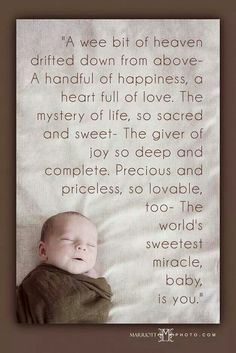 Cute newborn baby quotes and sayings for new parents, for scrapbooking and from the bible. Funny I love you Baby Quotes and images for a boy and for her. New Baby Quotes, Newborn Quotes, Girl Quotes, Preemie Quotes, Son Quotes, Mother Quotes, Baby Boy Poems, Baby Boy Sayings, Son Poems