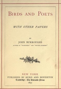 Birds and poets, with others papers