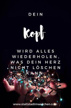 Im November erscheint mein erstes Buch mit Gedichten und Gedanken. Hier ein kleiner Auszug...  Mehr gibt es auch auf www.stattstadtmaedchen.com  #Poesie #liebe #emotionen #sprüche #buchautor #zitate #herz #kopf
