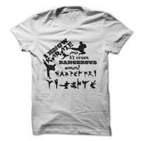 I Know Karate Shirts!