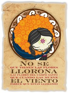 """I don't know what is in the flowers llorona illustration for the day of the dead based on the traditional song """"la llorona"""" by Chabela Vargas Day Of Death, Day Of The Dead Artwork, Mexico Art, Halloween Door Decorations, Halloween Items, Deviantart, Quotes, Loteria Cards, Monday Prayer"""