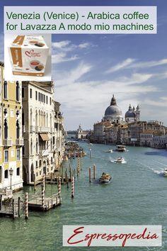 Venezia (venice) - Arabica coffee for Lavazza A modo mio machines. Italian Coffee, Nescafe, Coffee Pods, Nespresso, Hot Chocolate, Venice, Dolce Gusto, Italian Cafe, Crockpot Hot Chocolate