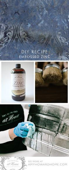 Create a beautiful Embossed Zinc Finish using the Amy Howard at Home recipe.