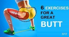 6 EXERCISES FOR A GREAT BUTT