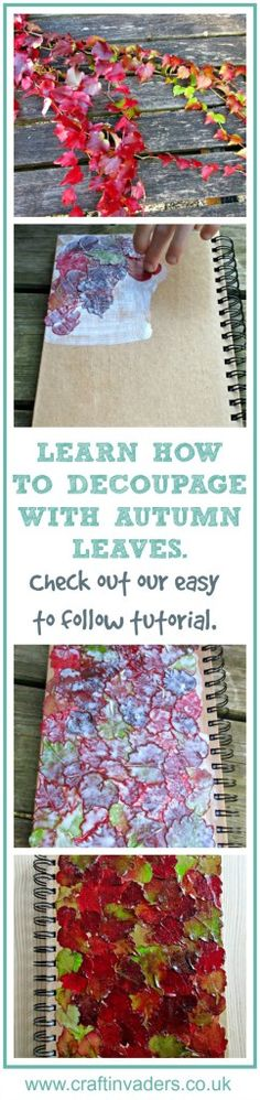 Learn how to decoupage with fall leaves, a fabulous nature craft to try with the family