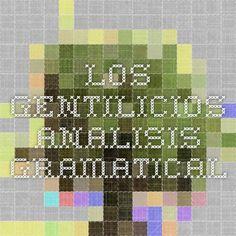Los gentilicios. analisis gramatical