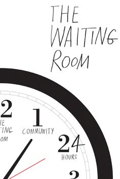 The Waiting Room Movie Poster - Demia Bruce, Carl Conley, Eric Michael Morgan  #TheWaitingRoom, #MoviePoster, #Documentary, #PeterNicks, #CarlConley, #DemiaBruce, #EricMichaelMorgan
