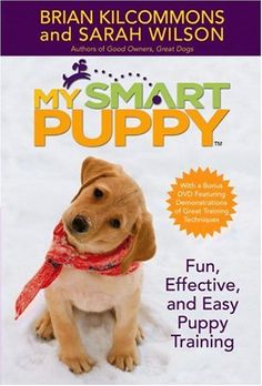 The ONLY book to use when raising a new puppy!