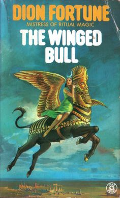 The Winged Bull by Dion Fortune. Star Books 1976. Cover artist Bruce Pennington   Flickr - Photo Sharing!