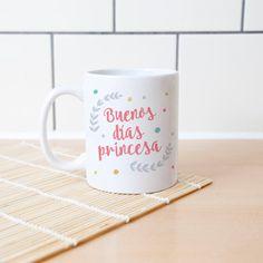 """Taza """"Buenos días princesa"""" - Dg Plus Tienda"""