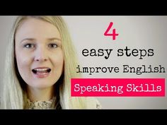 Improve your English Speaking Skills by using these 4 easy steps to improve your Speaking skills. Learn and apply these four steps on a daily basis. How Speak English, Easy English Speaking, Speak English Fluently, Better English, English Phrases, Learn English Words, English Lessons, Teaching English Grammar, Grammar Lessons