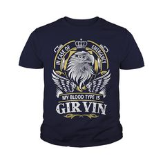 GIRVIN In case of emergency my blood type is GIRVIN -GIRVIN T Shirt GIRVIN Hoodie GIRVIN Family GIRVIN Tee GIRVIN Name GIRVIN lifestyle GIRVIN shirt GIRVIN names #gift #ideas #Popular #Everything #Videos #Shop #Animals #pets #Architecture #Art #Cars #motorcycles #Celebrities #DIY #crafts #Design #Education #Entertainment #Food #drink #Gardening #Geek #Hair #beauty #Health #fitness #History #Holidays #events #Home decor #Humor #Illustrations #posters #Kids #parenting #Men #Outdoors…